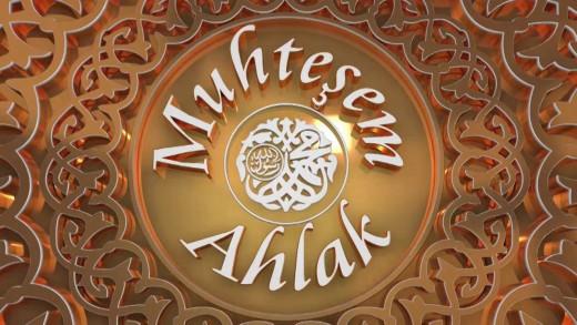 Neden Muhteşem Ahlâk?