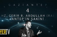 Gaziantep / Antep'in Sakini: Hz. Cerir b. Abdullah