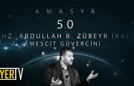 Amasya / Mescit Güvercini: Hz. Abdullah B. Zübeyr