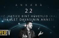 Ankara / Risalet Davasının Annesi: Hz. Hatice Bint Hüveylid