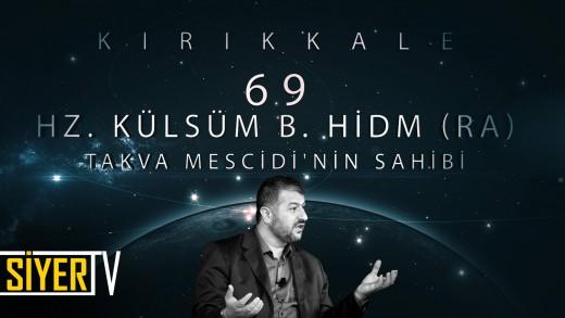 Kırıkkale / Takva Mescidi'nin Sahibi: Hz. Külsüm B. Hidm