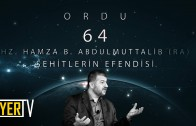Ordu / Şehitlerin Efendisi: Hz. Hamza B. Abdulmuttalib