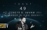 Tokat / Peygamberin Havarisi: Hz. Zübeyr B. Avvam