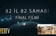 82 İl 82 Sahabi Projesi Final Filmi