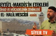 Beytü'l-Makdis'in Etekleri, Cihad ve Mücadelenin Zeminleri | El-Halil Mescidi – Kudüs