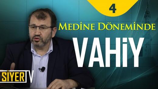 Medine Döneminde Vahiy | Prof. Dr. Abdulhamit Birışık