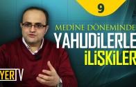 Medine Döneminde Yahudilerle İlişkiler | Prof. Dr. Nuh Arslantaş