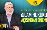 Medine Döneminin İslam Hukuku Açısından Önemi | Prof. Dr. Faruk Beşer