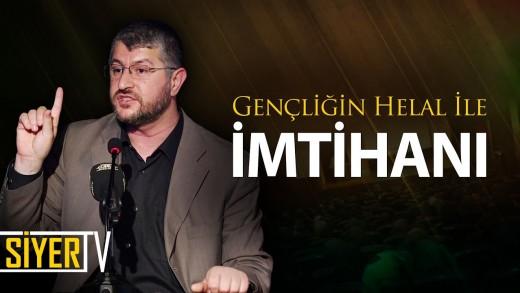Gençliğin Helal İle İmtihanı | İstanbul Zübeyde Hanım Kültür Merkezi