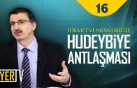 Hikmet ve Mesajları İle Hudeybiye Antlaşması | Prof. Dr. Casim Avcı