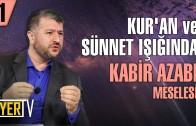 Kur'an ve Sünnet Işığında Kabir Azabı Meselesi