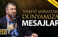 Nebevi Mirastan Günümüze Mesajlar | Bursa / Orhangazi