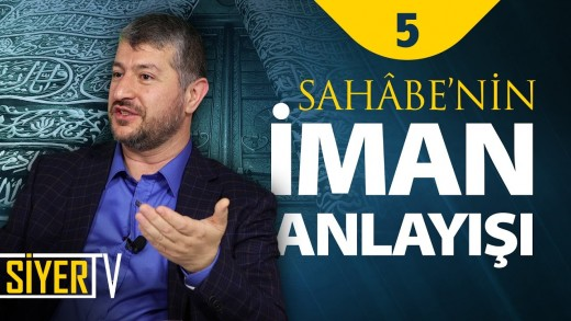 Sahâbe'nin İman Anlayışı