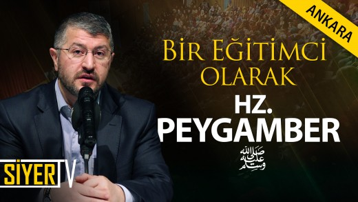 Bir Eğitimci Olarak Hz. Peygamber | Ankara
