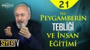 Hz. Peygamber'in Tebliği ve İnsan Eğitimi | Prof. Dr. Ahmet Önkal