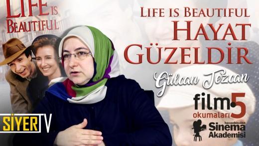 Life Is Beautiful – Hayat Güzeldir (Roberto Benigni)   Gülcan Tezcan
