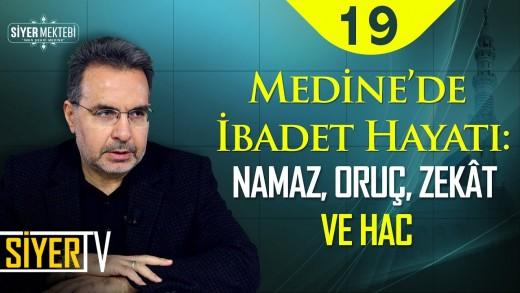 Medine'de İbadet Hayatı: Namaz, Oruç, Zekât ve Hac | Prof. Dr. Yusuf Ziya Keskin