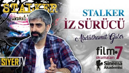 Stalker – İz Sürücü (Andrey Tarkovski)    Abdülhamit Güler