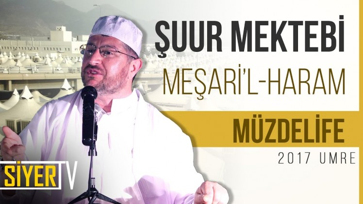 Şuur Mektebi Meşari'l Haram (Müzdelife)