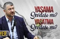 Yaşama Sevdası mı? Yaşatma Sevdası mı? | Sözler Köşkü İstanbul