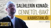 Salihlerin Konağı: Cennetü'l-Bakî' Kabristanlığı