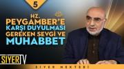 Hz. Peygamber'e (sas) Karşı Duyulması Gereken Sevgi ve Muhabbet    Prof. Dr. Raşit Küçük