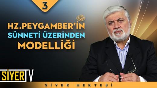Hz. Peygamber'in (sas) Sünneti Üzerinden Modelliği | Prof. Dr. Faruk Beşer