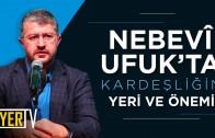 Nebevî Ufuk'ta Kardeşliğin Yeri ve Önemi | Kazakistan