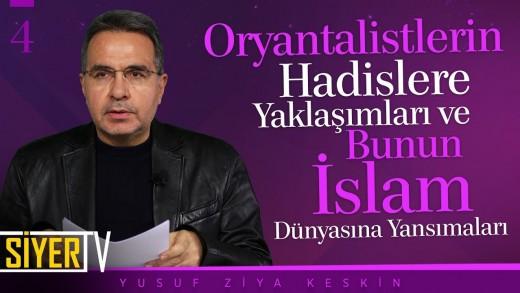 Oryantalistlerin Hadislere Yaklaşımı ve Bunun İslam Dünyasına Yansımaları | Prof. Dr. Y. Ziya Keskin