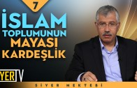 İslam Toplumunun Mayası Kardeşlik | Prof. Dr. Kasım Şulul