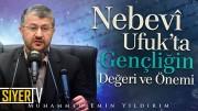 Nebevî Ufuk'ta Gençliğin Değeri ve Önemi   Aksaray Üniversitesi