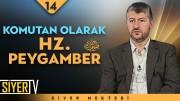 Komutan Olarak Hz. Peygamber (sas) | Muhammed Emin Yıldırım