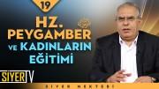 Hz. Peygamber (sas) ve Kadınların Eğitimi | Prof. Dr. Şakir Gözütok
