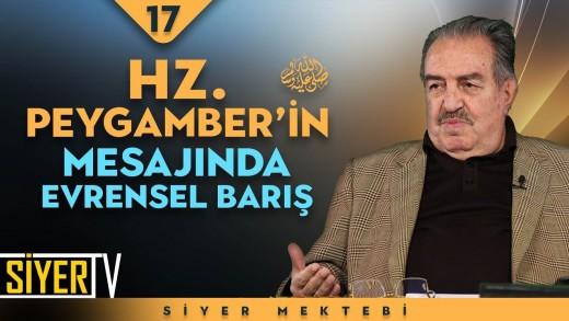 Hz. Peygamber'in (sas) Mesajında Evrensel Barış   Prof. Dr. Mustafa Fayda