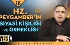 Hz. Peygamber'in (sas) Siyasi Kişiliği ve Örnekliği | Doç. Dr. Şaban Öz