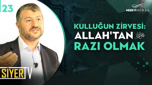 Kulluğun Zirvesi: Allah'tan (cc) Razı Olmak