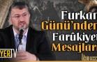 Furkan Günü'nden Farûkiyet Mesajları | H.1439-M.2018