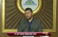 12- El Latif İsminin Gölgesinde Latife