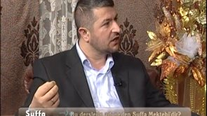 Suffa Mektebi Son Ders (Söyleşi) (a)