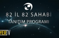 82-il-82-sahabi-tanitim-programi