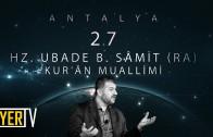 Antalya / Kur'ân Muallimi: Hz. Ubade B. Sâmit