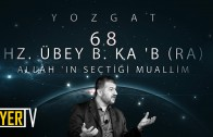 yozgat-allahin-sectigi-muallim-hz-ubey-b-kab