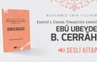 ÜMMETİN-EMİNİ-UBEYDE-BİN-CERRAH