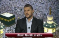 İstikamet Abidesi Hz. Ali ve Hac