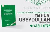 3- Talha B. Ubeydullah'ın (r.a.) Çocukluk ve Gençlik Yılları