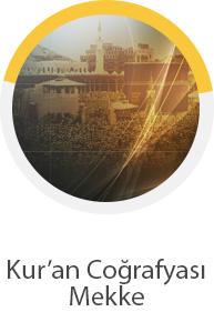 Kur'an Coğrafyası Mekke