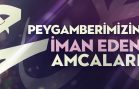 peygamberimizin-iman-eden-amcalari