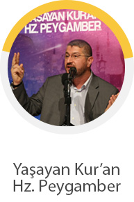 Yaşayan Kur'an Hz. Peygamber