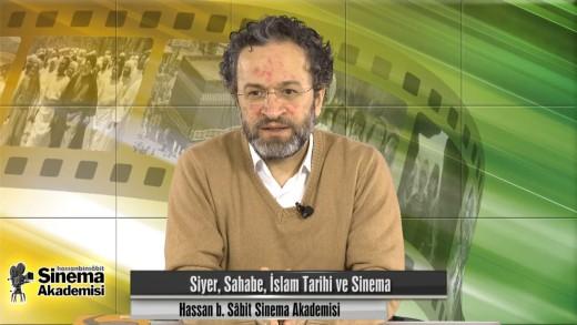 Siyer, Sahabe, İslam Tarihi ve Sinema | Metin Karabaşoğlu