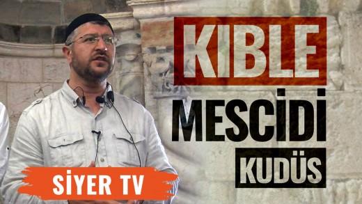Kıble Mescidi   Kudüs